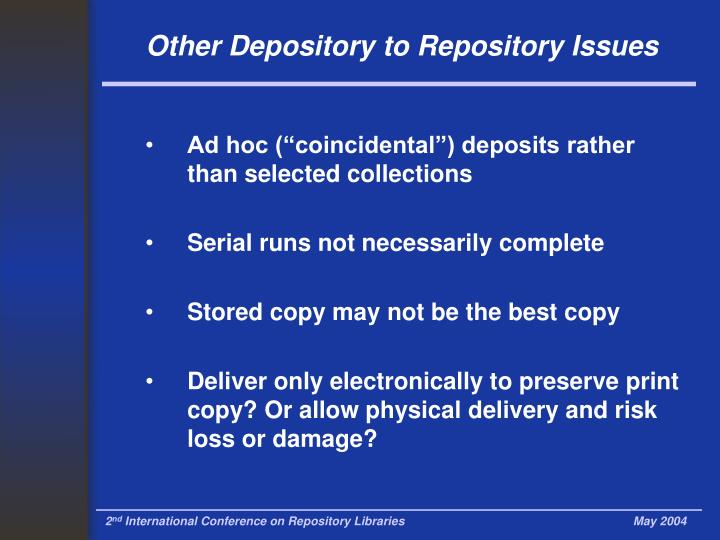 Other Depository to Repository Issues