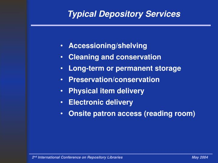Typical Depository Services