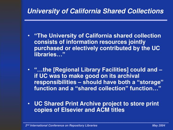 University of California Shared Collections