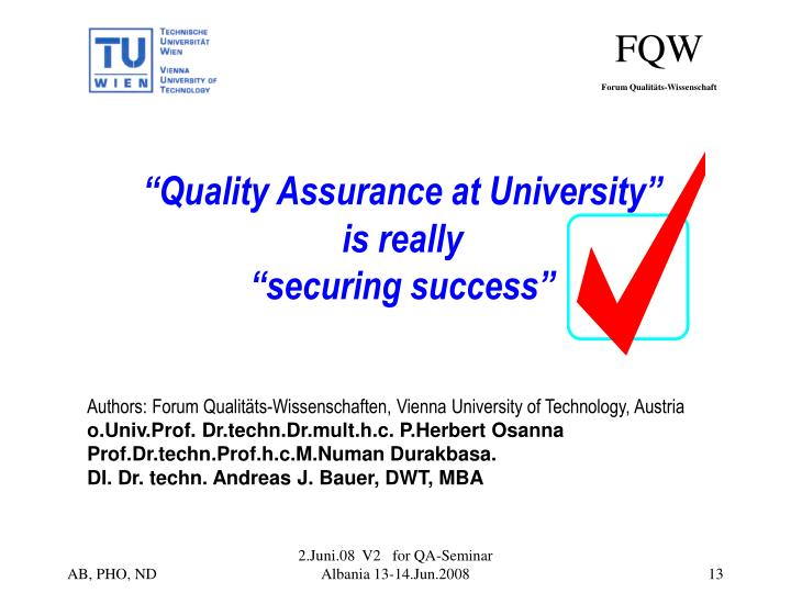 """Quality Assurance at University"""