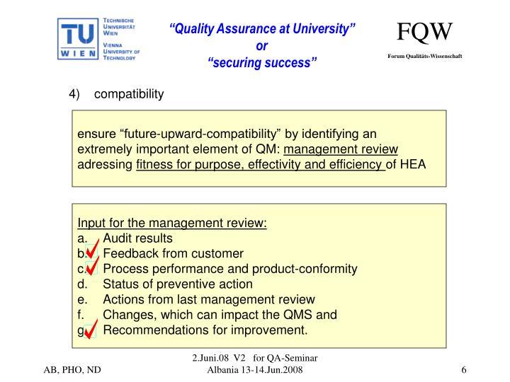 4)    compatibility