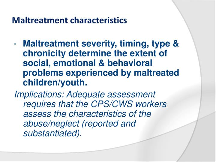 Maltreatment characteristics
