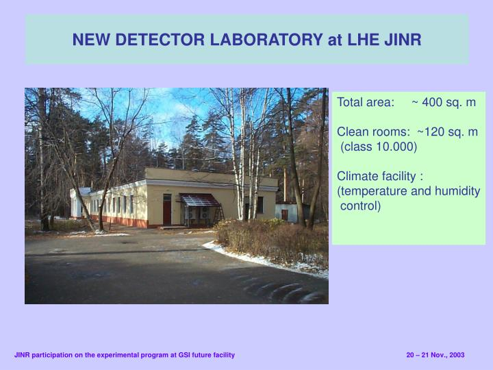 New detector laboratory at lhe jinr
