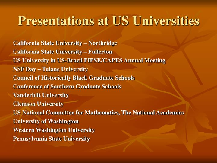 Presentations at US Universities
