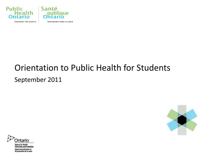 Orientation to public health for students