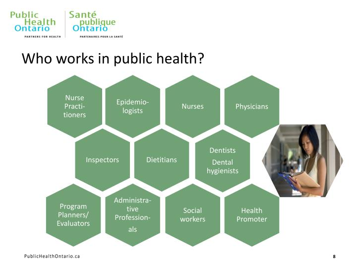 Who works in public health?