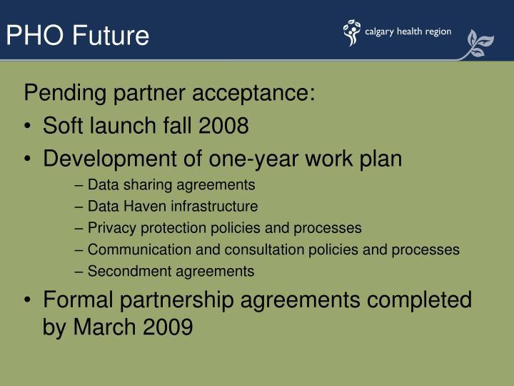 Pending partner acceptance:
