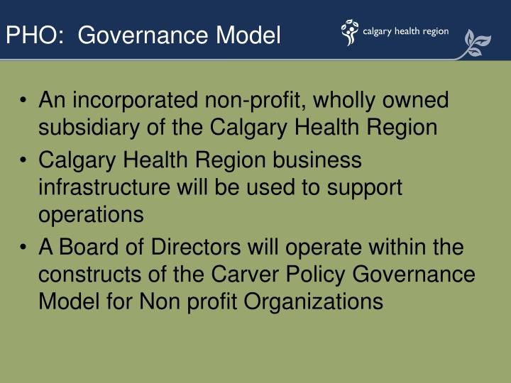 An incorporated non-profit, wholly owned subsidiary of the Calgary Health Region