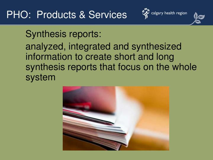 Synthesis reports: