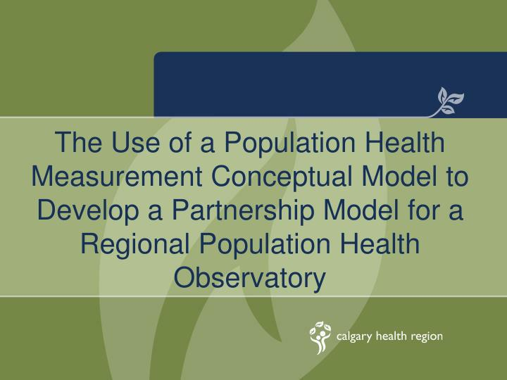 The Use of a Population Health