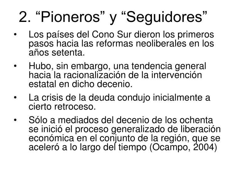 """2. """"Pioneros"""" y """"Seguidores"""""""