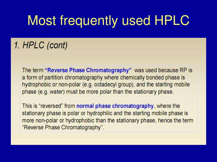 Most frequently used HPLC