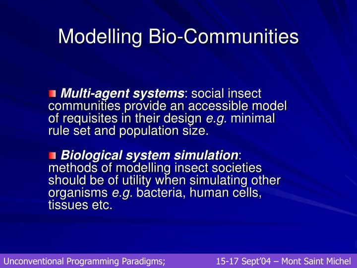Modelling Bio-Communities