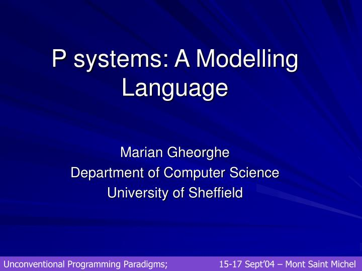 P systems a modelling language