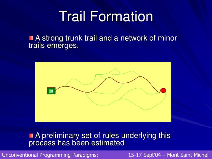 Trail Formation