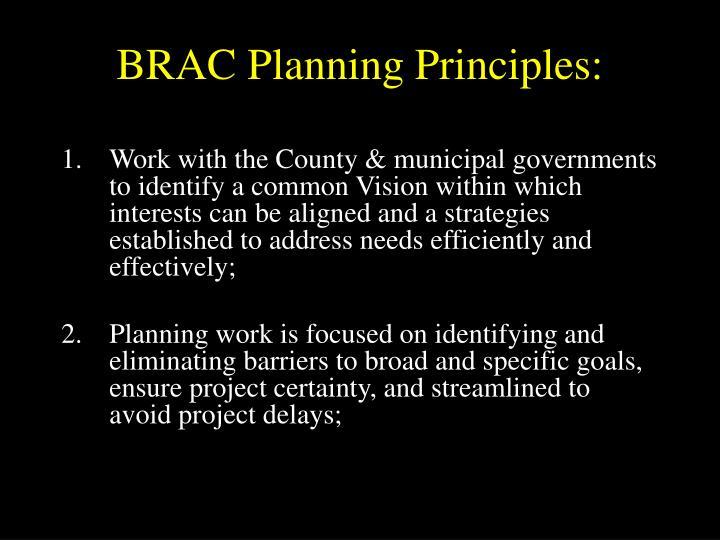 BRAC Planning Principles: