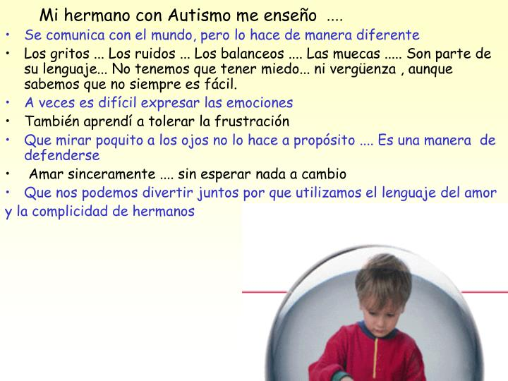 Mi hermano con Autismo me enseño
