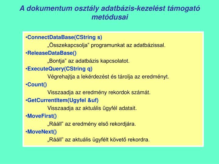 A dokumentum osztály adatbázis-kezelést támogató metódusai