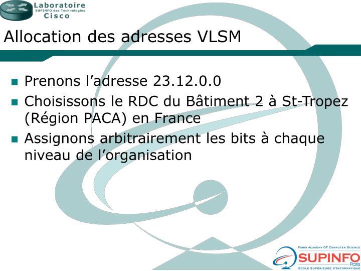 Allocation des adresses VLSM