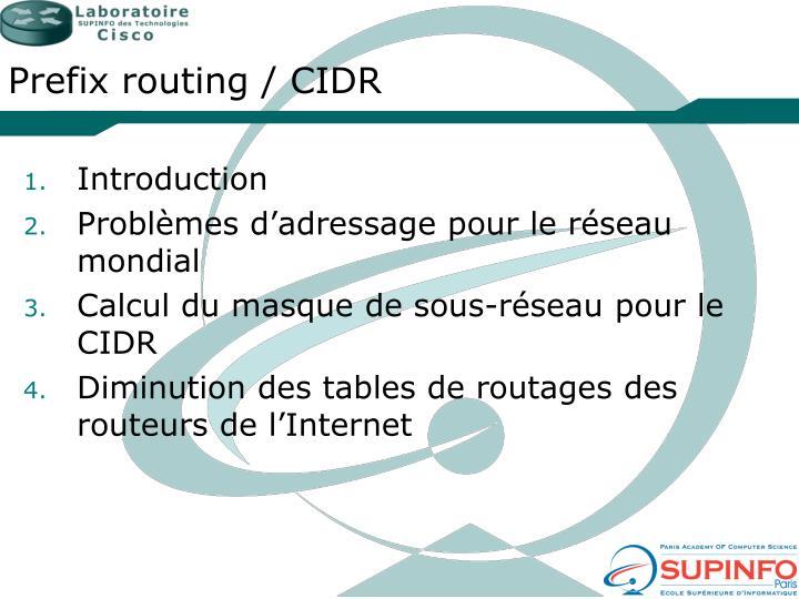 Prefix routing / CIDR