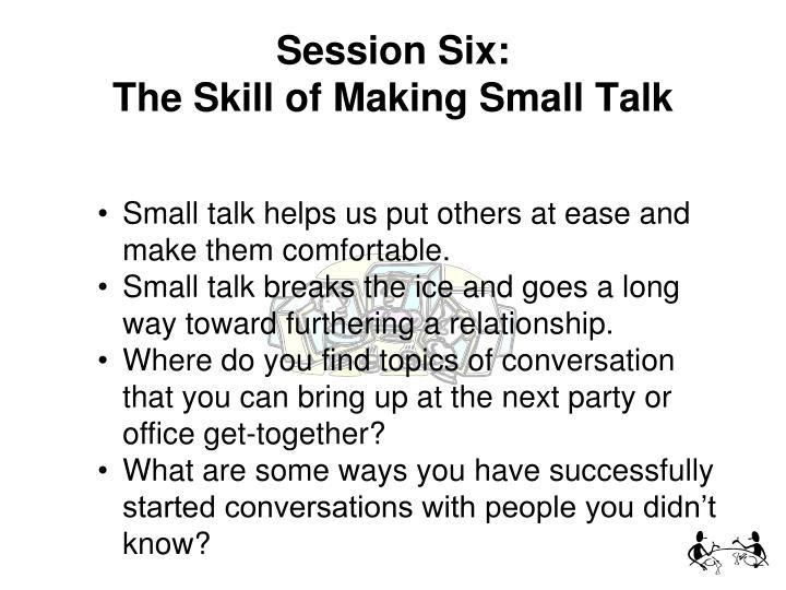 Session Six:
