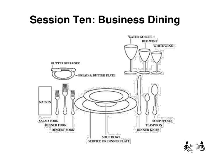 Session Ten: Business Dining