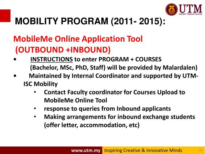 MOBILITY PROGRAM (2011- 2015):
