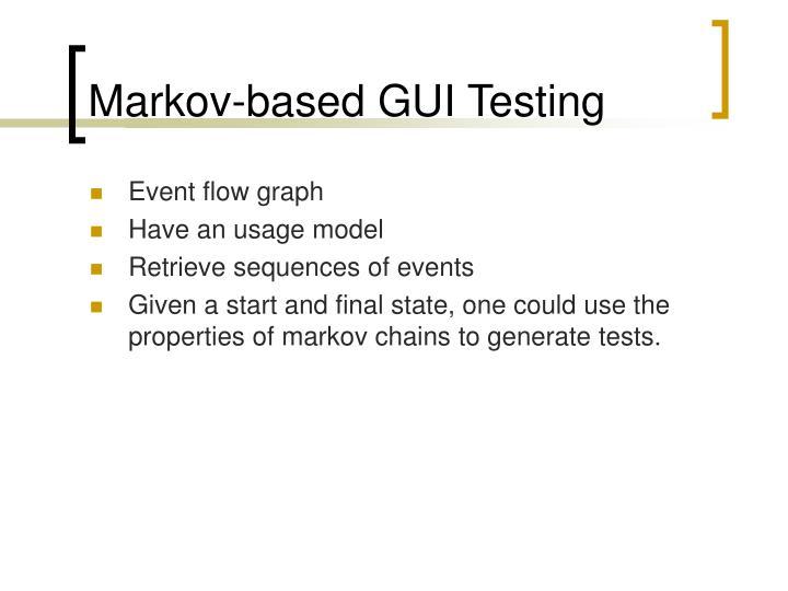 Markov-based GUI Testing