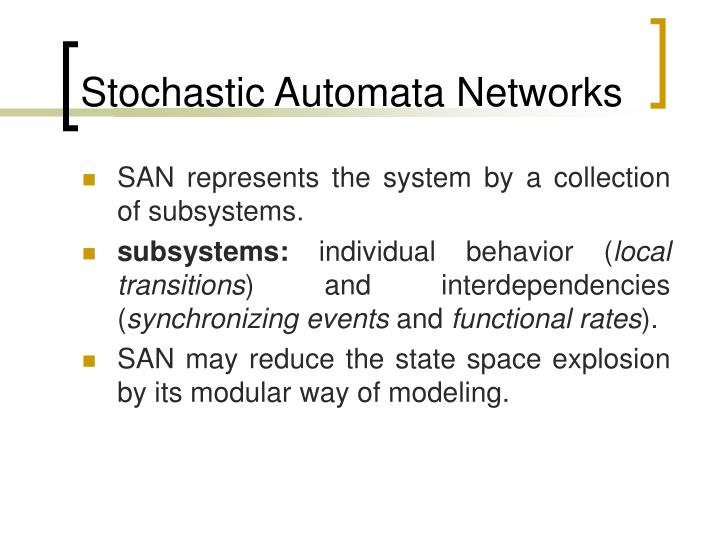 Stochastic Automata Networks