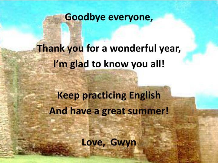 Goodbye everyone,