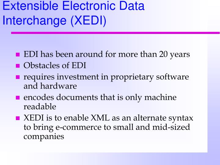 Extensible Electronic Data Interchange (XEDI)