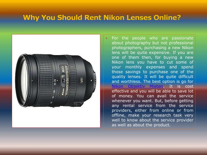 Why You Should Rent Nikon Lenses Online?
