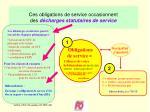 ces obligations de service occasionnent d es d charges statutaires de service