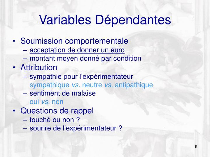 Variables Dépendantes