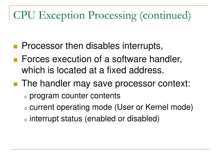 CPU Exception Processing (continued)