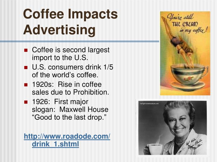 Coffee Impacts Advertising