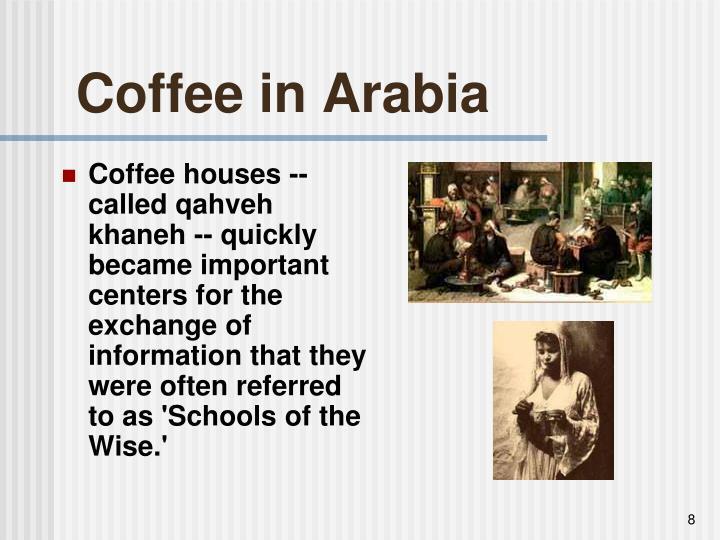 Coffee in Arabia