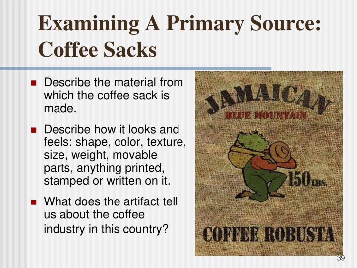 Examining A Primary Source:  Coffee Sacks