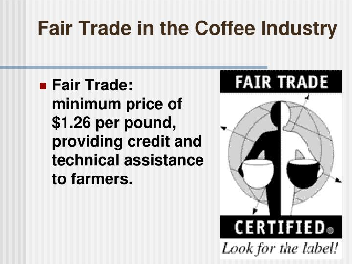 Fair Trade in the Coffee Industry