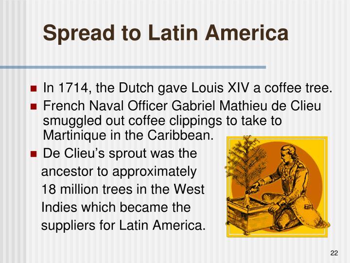 Spread to Latin America