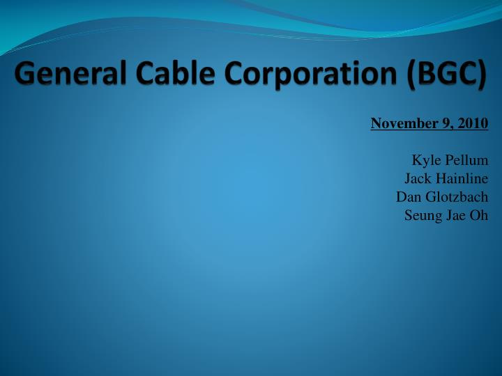 General cable corporation bgc