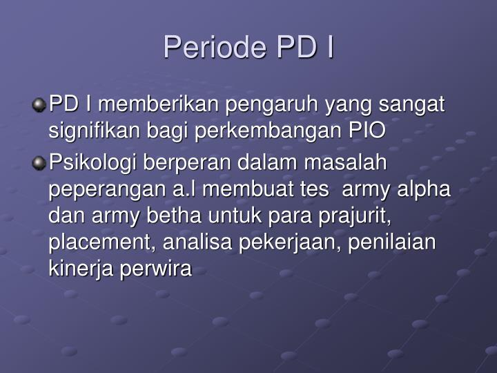 Periode PD I