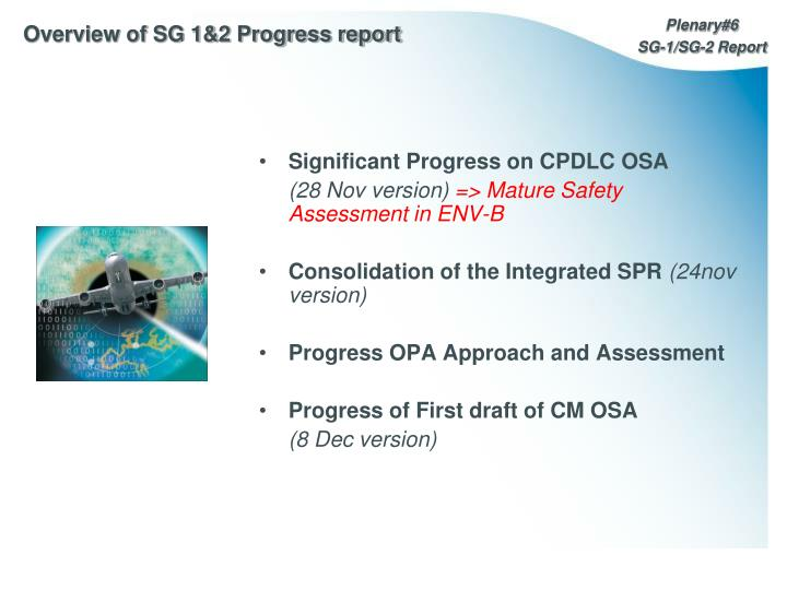 Overview of sg 1 2 progress report