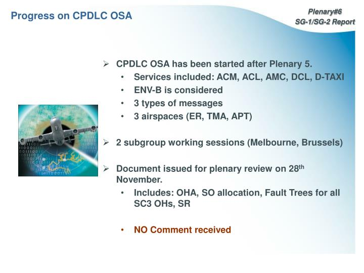 Progress on CPDLC OSA