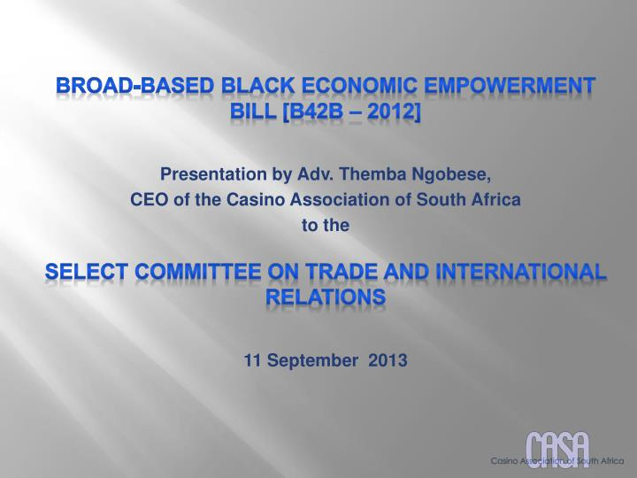 BROAD-BASED BLACK ECONOMIC EMPOWERMENT BILL [B42b – 2012]