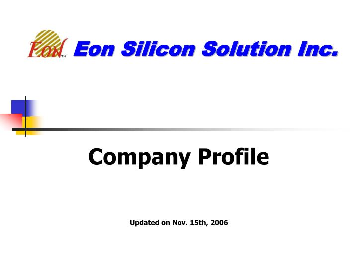 Eon silicon solution inc