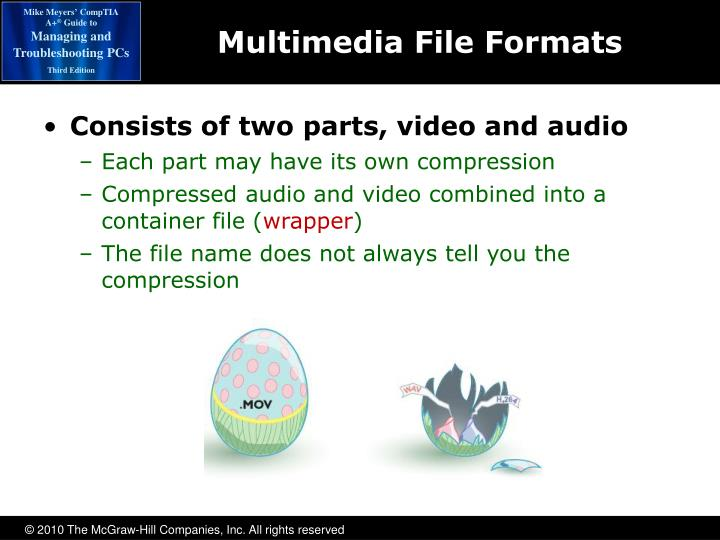Consists of two parts, video and audio