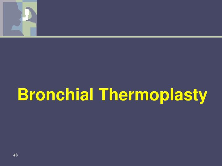 Bronchial Thermoplasty