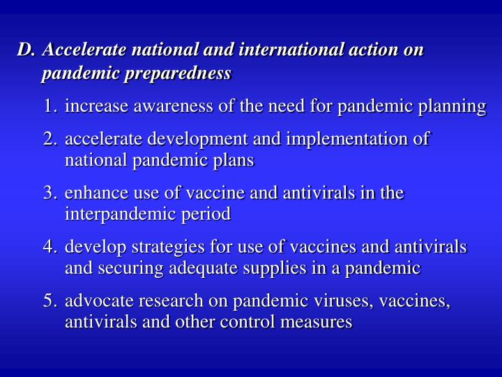 Accelerate national and international action on pandemic preparedness