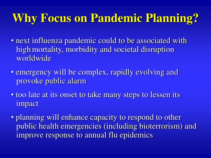 Why Focus on Pandemic Planning?